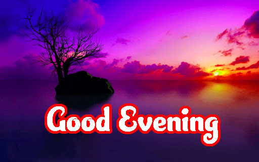 603+ Best Lovely Good Evening Images Photo Wallpaper Download