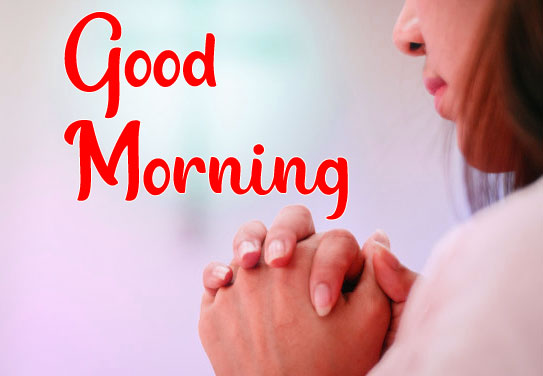 702+ Top Good Morning Prayer Images Pictures Wallpaper Download