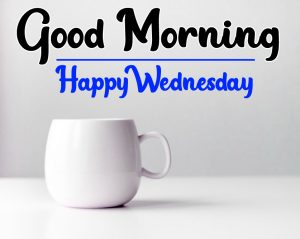 Good morning happy wednesday images with tea cup