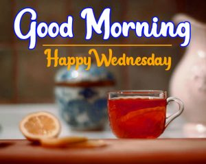 Tea cup good morning morning happy wednesday picture