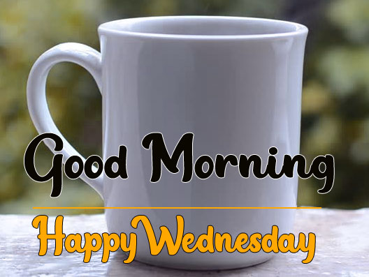578+ Good Morning Happy Wednesday Images Photo Wallpaper Download
